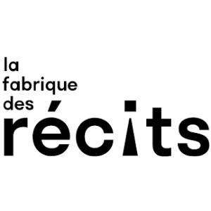 LA FABRIQUE DES RECITS